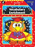 Vocabulary Enrichment, Carson-Dellosa Publishing Staff, 1568220391