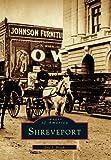 Shreveport (Images of America)