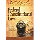 Federal Constitutional Law (Volume 2): Federal Executive Power and the Separation of Powers, Third Edition