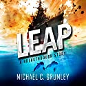 Leap: Breakthrough, Book 2 Audiobook by Michael C. Grumley Narrated by Scott Brick