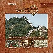 Reise durch die Weltgeschichte, 200 bis 0 v. Chr (WISSEN)   Wolfgang Suttner