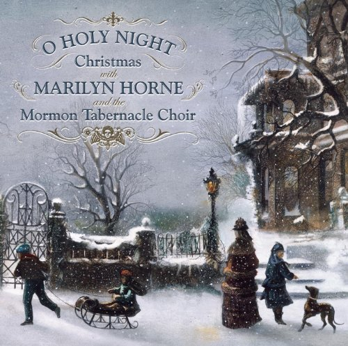O Holy Night: Christmas With Marilyn Horne and The Mormon Tabernacle ()
