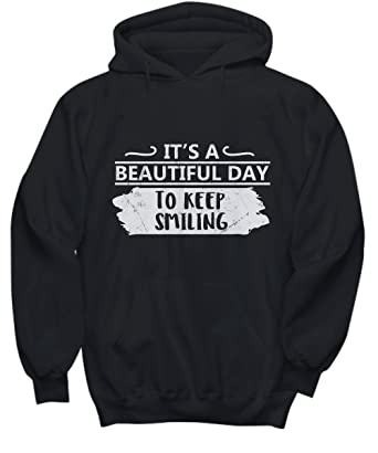Amazoncom Its A Beautiful Day To Keep Smiling Beautiful Day
