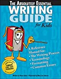 The Absolutely Essential Writing Guide, Nancy Atlee, 1593630409