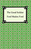 The Good Soldier, Ford Madox Ford, 1420925601