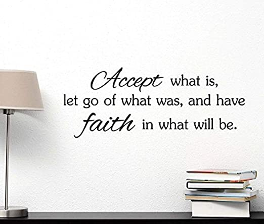 Accept what is let go of what was and have faith in what will be God cute Wall Vinyl Religious Inspirational Quote lettering Art Saying Sticker stencil nursery wall decor by Ideogram Designs