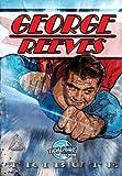 Tribute: George Reeves - The Superman