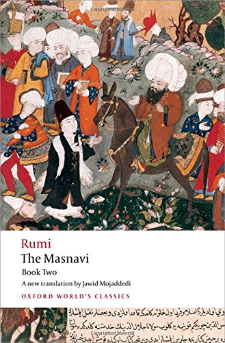 The Masnavi, Book 2 (Oxford World's Classics)