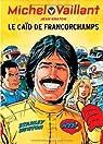 Michel Vaillant, tome 51 : Le caïd de Francorchamps par Graton