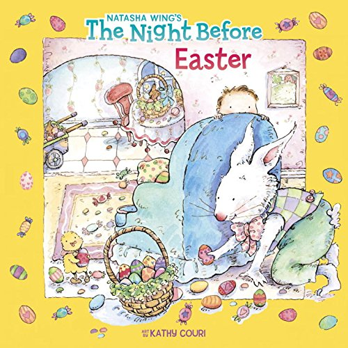 Natasha Wing's The Night Before Easter
