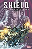 img - for S.H.I.E.L.D. Secret History book / textbook / text book