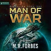 Man of War: Rebellion, Book 1 | M. R. Forbes