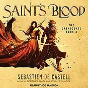 Saint's Blood: Greatcoats, Book 3 | Sebastien de Castell