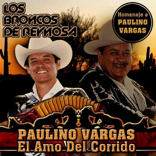 ... Paulino Vargas El Amo Del Corr.