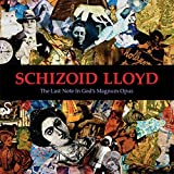 The Last Note In God's Magnum Opus by Schizoid Lloyd (2013-08-03)