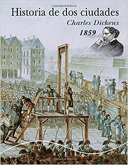 Historia de dos ciudades: Libro histórico con letra grande Libro De Colección: Amazon.es: Dickens, Charles: Libros