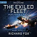 Exiled Fleet: Publisher's Pack (Books 1-2) Hörbuch von Richard Fox Gesprochen von: Mark Boyett