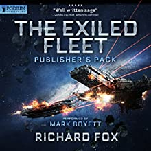 Exiled Fleet: Publisher's Pack (Books 1-2) Audiobook by Richard Fox Narrated by Mark Boyett