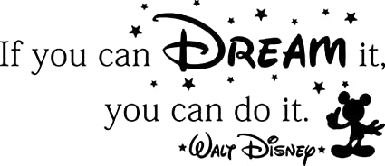 Disney Wall Decal Quote If You Can Dream It You Can Do It Walt Disney Mickey Mouse Home Bedroom Vinyl Sticker Cartoons Movie Lettering Boy Baby Kids