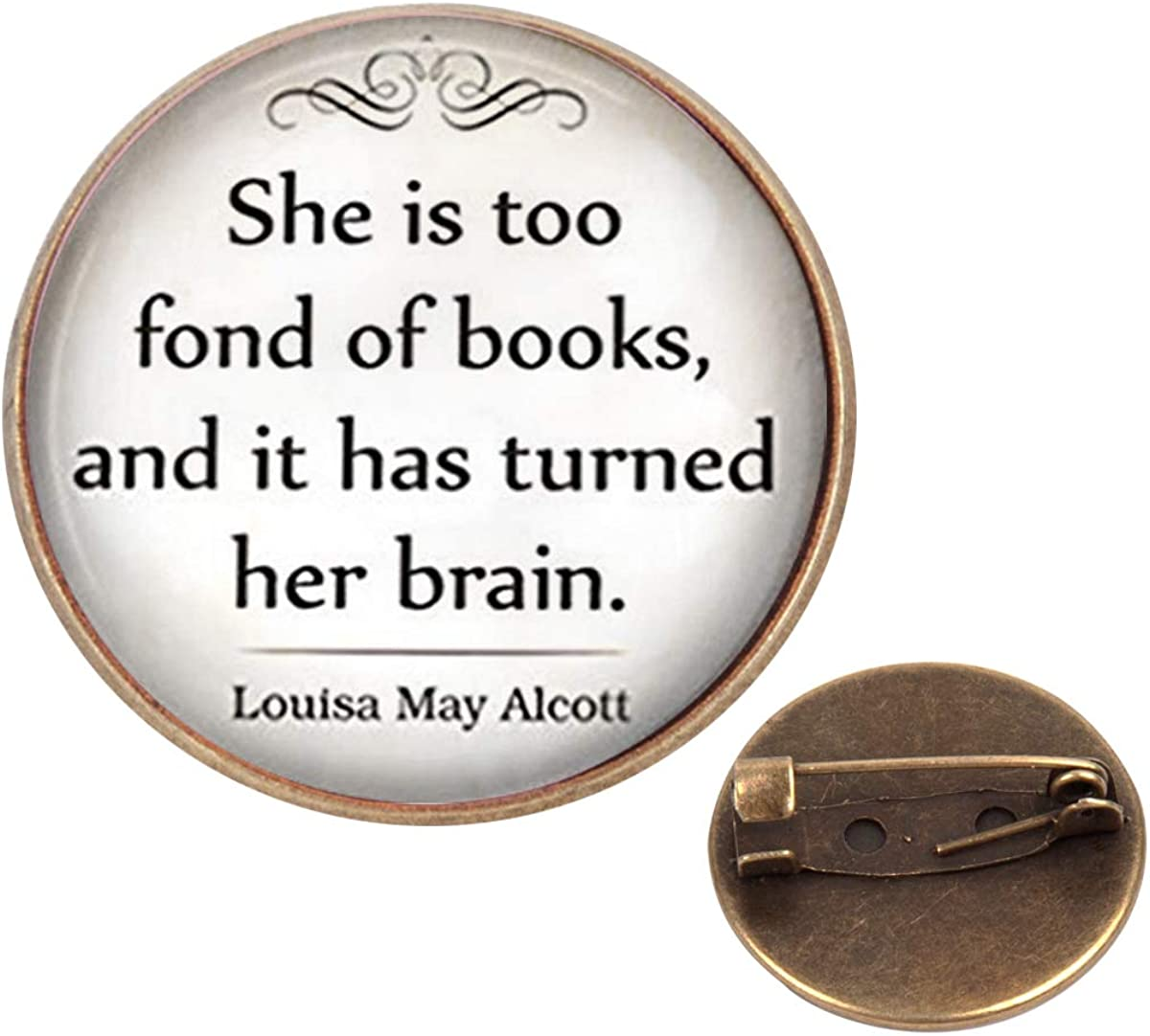 Pinback Buttons Badges Pins She is Too Fond of Books Quote Book Book Lovers Librarian Lapel Pin Brooch Clip Trendy Accessory Jacket T-Shirt Bag Hat Shoe