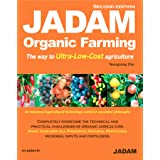 JADAM Organic Farming: high yields by no-tillage, make all-natural pesticide, the way to Ultra-Low-Cost agriculture