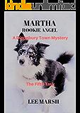 Martha Rookie Angel: The Dingebury Town Mysteries (A Dingebury Town Mystery Book 5)