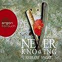 Never Knowing: Endlose Angst Hörbuch von Chevy Stevens Gesprochen von: Laura Maire