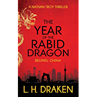 The Year of the Rabid Dragon: A Beijing, China Thriller (A Nathan Troy Thriller Book 1) book cover