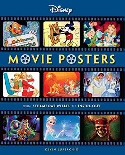 Disney Movie Posters: From Steamboat Willie to Inside Out (Disney Editions Deluxe - Movie Disney Poster