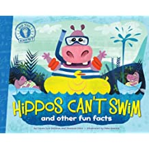 Hippos Can't Swim: and other fun facts (Did You Know?)