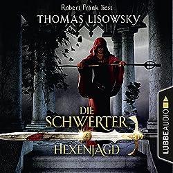 Hexenjagd (Die Schwerter 4)