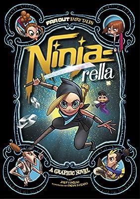 Ninja-Rella: A Graphic Novel (Far Out Fairy Tales): Amazon ...