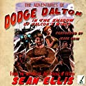 The Adventures of Dodge Dalton in the Shadow of Falcon's Wings Audiobook by Sean Ellis Narrated by Jesse Keim