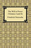1-2: The Will to Power (Volumes I and II)