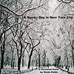 A Snowy Day in New York City: A Christmas Poem | Waide Riddle