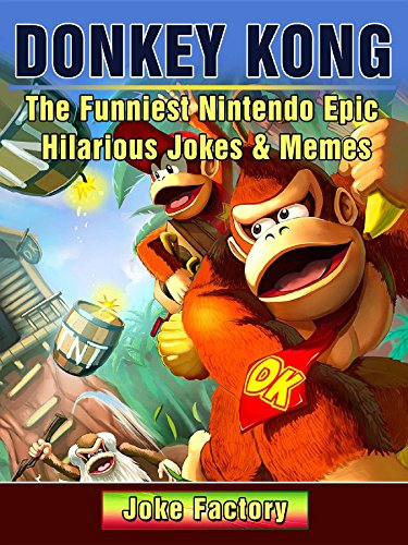 Donkey Kong The Funniest Nintendo Epic Hilarious Jokes & Memes