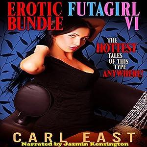 Erotic Futagirl Bundle VI Audiobook