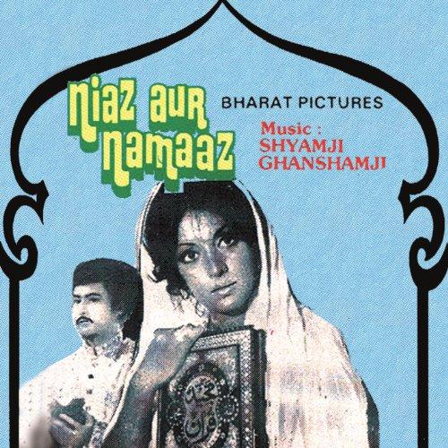 Niaz aur namaaz (original soundtrack) by shamji ghanshamji on.