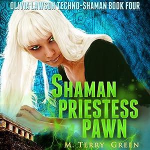Shaman, Priestess, Pawn Audiobook