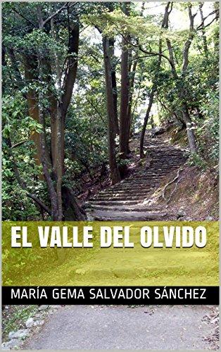Descargar Libro El Valle Del Olvido María Gema Salvador Sánchez