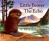 img - for Little Beaver and the Echo book / textbook / text book