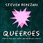 Queeroes | Steven Bereznai