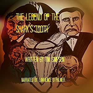 The Legend of the Shark's Tooth Audiobook
