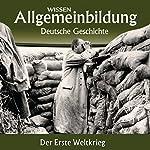 Der Erste Weltkrieg (Reihe Allgemeinbildung) | Wolfgang Benz