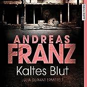 Kaltes Blut: Ein Fall für Julia Durant   Andreas Franz