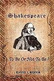 Shakespeare, David L. Roper, 0954387325
