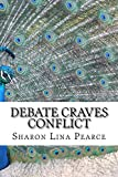 Debate Craves Conflict: A key to the best social media engagement Pdf