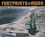Footprints on the Moon, Alexandra Siy, 1570914087