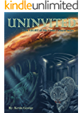 Uninvited (Comet Clement series, #8)
