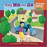 Say No and Go, Jill Urban Donahue, 1404848266